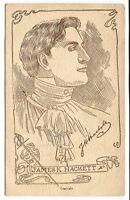 99. Postcard - James K. Hackett American Stage Actor, born in Canada in 1869
