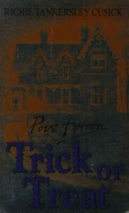Trick or Treat (Point Horror) by Cusick, Richie Tankersley Paperback Book The
