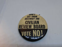 Pinback 1960s DON'T LET THEM DESTROY THE CIVILIAN REVIEW BOARD Civil Rights
