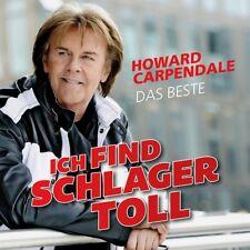 HOWARD CARPENDALE - ICH FIND SCHLAGER TOLL-DAS BESTE   CD NEU
