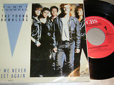 """7"""" - Tommy Conwell & The Young Rumblers / If we never meet again - 1988 # 2883"""