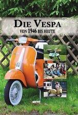 VESPA - von 1946 bis heute (2016, Gebundene Ausgabe)