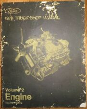 1974 Ford Light Truck F 100-350 Econoline Bronco Shop Manual Vol 2