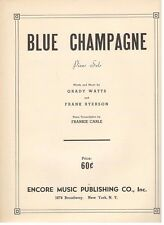"Frankie Carle ""Blue Champagne"" Piano Solo Sheet Music-1941-Very Rare-New-Mint!"