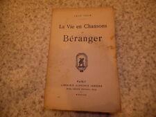 1930.La vie en chansons de Béranger.Leon Four (envoi)