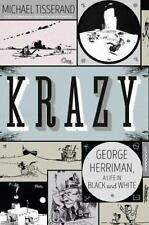 Krazy: George Herriman, a Life in Black and White Tisserand, Michael Hardcover