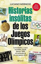 OLYMPIC GAMES HISTORIAS INSOLITAS - Unusual Stories - Book 2016