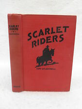 Capt. William Campbell THE SCARLET RIDERS Royal Canadian Mounted Police 1939