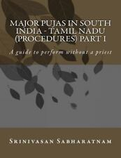Major PUjAs in South India - Tamil Nadu (Procedures) Part I : A Guide to...
