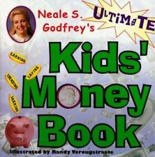 Neal S.Godfrey's ULTIMATE KID'S MONEY BOOK Homeschool MATH Earn Spend Save Share