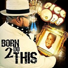 Bigg Robb -Born 2 Do This -  New Factory Sealed CD