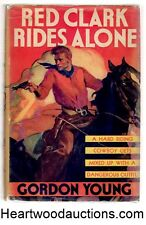 Red Clark Rides Alone by Gordon Young 1940