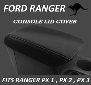 FITS FORD RANGER PX1, 2 & 3 NEOPRENE CONSOLE LID COVER WETSUIT(AUG 2011-CURRENT)