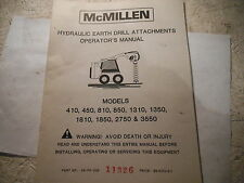 McMillen Hydraulic Earth Drill Model 410 450 810 850 1310 1350 Operator's Manual