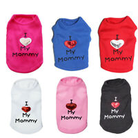 I Love My Mommy Daddy Dog T-shirt Summer Pet Vest Sleeveless Coat Clothes Grand