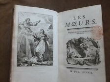 (PANAGE). LES MOEURS. en 3 parties. 3 pages de titre gravées.1748. Ed.originale