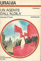 Urania  718 George O'Toole - Un agente dall'aldilà 1977 Mondadori
