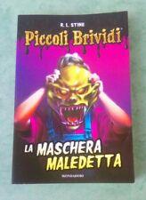 La maschera maledetta - R. L. Stine Nuova Edizione Mondadori 2016