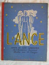 L'ANGE CONTE DE LEO LARGUIER ILLUSTRATIONS M. DONJON EDITIONS AME FRANçAISE 1945