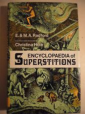 ENCYCLOPAEDIA OF SUPERSTITIONS M.A. RADFORD  (ENCICLOPEDIA SUPERSTIZIONI)