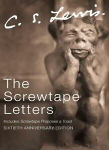 The Screwtape Letters: includes Screwtape Proposes a Toast (C.S. Lewis Signatu,