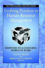 Evolving Practices in Human Resource Management: Responses to a Changing World o