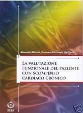 Mezzani VALUTAZIONE FUNZIONALE PAZIENTE SCOMPENSO CARDIACO CRONICO Seed Libro
