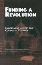 Funding a Revolution: Government Support for Computing Research, Computer Scienc