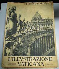 L'Illustrazione Vaticana, 1932. Il lotto comprende tutti i 24 numeri usciti
