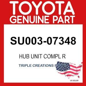 TOYOTA GENUINE SU00307348 HUB UNIT COMPL R SU003-07348