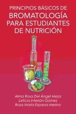Principios Basicos de Bromatologia Para Estudiantes de Nutricion (Paperback or S