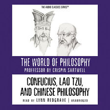 Confucius, Lao Tzu, and Chinese Philosophy by Crispin Sartwell 2013 Unabridged C