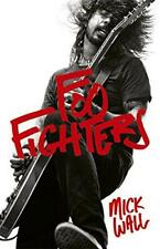 Foo Fighters by Wall, Mick, NEW Book, FREE & FAST Delivery, (Paperback)