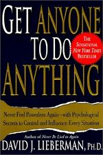 Get Anyone to Do Anything: Never Feel Powerless Again--With Psychological Secret