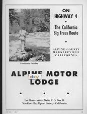 ALPINE MOTOR LODGE MARKLEEVILLE,CA ON HIGHWAY 4 BIG TREE ROUTE 1947 AD