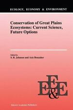Conservation of Great Plains Ecosystems : Current Science, Future Options 5...