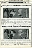 1940 Print Ad of Wilson Johnny Revolta & Superstroke Woods & Irons Golf Clubs
