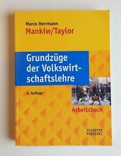 Grundzüge der Volkswirtschaftslehre Mankiw Taylor Arbeitsbuch 4.Auflage VWL