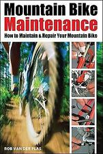 Mountain Bike Maintenance: How to Maintain and Repair Your Mountain Bike: By ...
