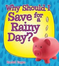 Why Should I Save for a Rainy Day? (Money Sense: An Introduction to Financial
