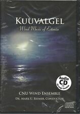 KUUVALGEL CNU Wind Ensemble Dr. Mark U. Reimer Conductor Wind Music of Estonia