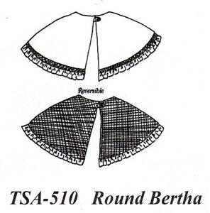 Civil War Style ROUND BERTHA Simple Short Cape Pattern Timeless Stitches TSA-510