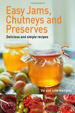 Easy Jams, Chutneys and Preserves,John Harrison, Val Harrison