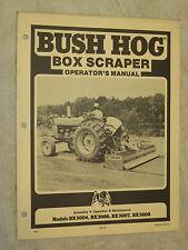 BUSH HOG BOX SCRAPER OPERATOR'S MANUAL
