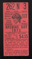 1972 OPENING DAY PITTSBURGH PIRATES TICKET STUB ROBERTO CLEMENTE LAST OPENER