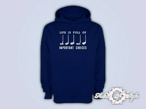 Life Is Full Of Important Choice Golf Player Adults Top Hoodie Navy
