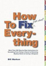 How to Fix (Just About) Everything: More Than 550 Step-by-Step-ExLibrary