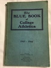 1943 - 1944 Blue Book of College Athletics ~ By: Hugh A. McNeill ~ Rare ~ Good