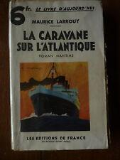 Maurice LARROUY - la caravane sur l'Atlantique - éditions de France LEF