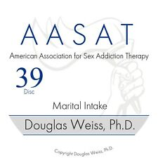 AASAT Sex Addiction Training Disc 39 - Martial Intake